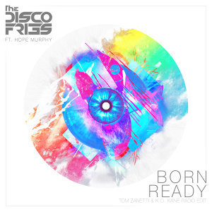 Born Ready - Tom Zanetti & K.O. Kane Radio Edit
