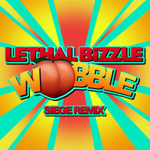 Wobble - Siege Remix
