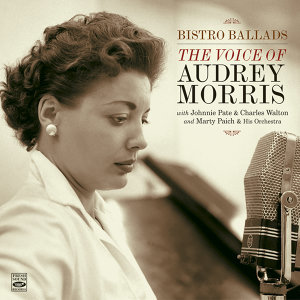 Bistro Ballads. The Voice of Audrey Morris