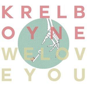 We Love You / Krelboyne