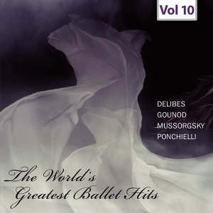 World's Greatest Ballet Hits, Vol. 10