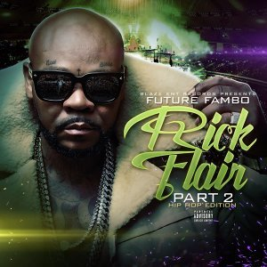Rick Flair, Pt. 2 (feat. IamStylezMusic)