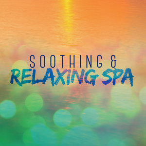 Soothing & Relaxing Spa