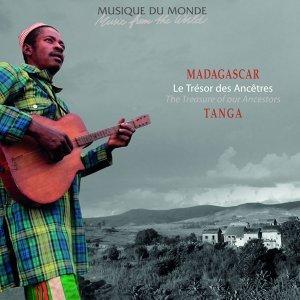 Madagascar : le trésor des ancêtres - Musique du monde