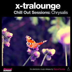 Chill out Sessions: Chrysalis