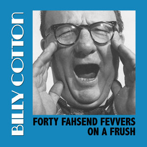Forty Fahsend Fevvers on a Frush