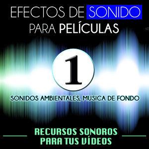 Efectos de Sonido para Películas. Recursos Sonoros para Tus Videos Vol. 1 Sonidos Ambientales Música de Fondo