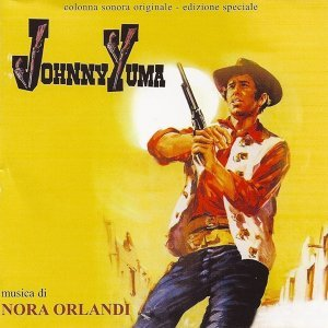 Johnny Yuma - Original Motion Picture Soundtrack
