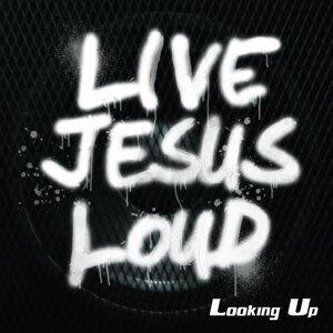 Live Jesus Loud