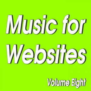 Senga Music Presents: Music for Websites Volume 8 (Instrumental)