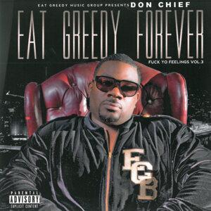 Eat Greedy Forever / Fuck Yo Feelings, Vol. 3