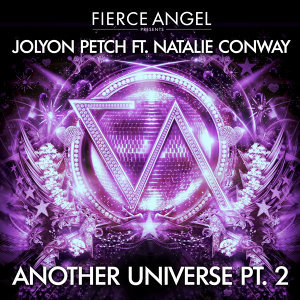 Fierce Angel Presents Jolyon Petch (feat. Natalie Conway) Another Universe, Pt. 2