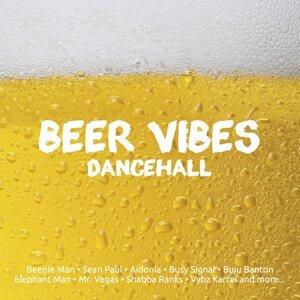 Beer Vibes Dance Hall