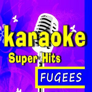 Karaoke Super Hits: Fugees