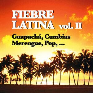 Fiebre Latina, Vol. II