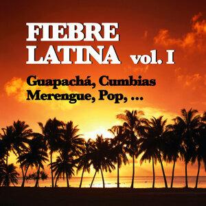 Fiebre Latina, Vol. I