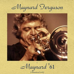 Maynard '61 - Remastered 2016