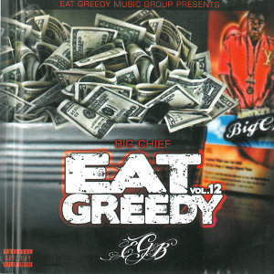 Eat Greedy, Vol. 12