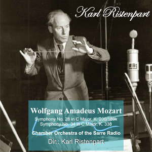W. A. Mozart: Symphony No. 28 in C Major, K. 200/189k - Symphony No. 34 in C Major, K. 338
