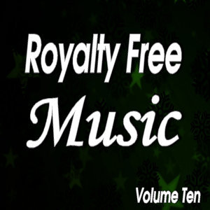 Senga Music Presents: Royalty Free Music, Vol. 10