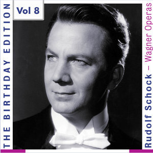 The Birthday Edition Rudolf Schock - Der Fliegende Holländer, Vol. 8