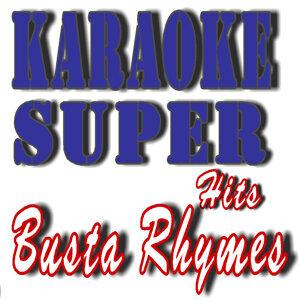 Karaoke Super Hits: Busta Rhymes