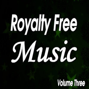 Senga Music Presents: Royalty Free Music, Vol. 3