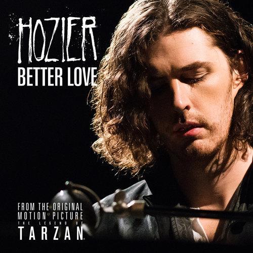 Better Love - <泰山傳奇 The Legend of Tarzan>主題曲