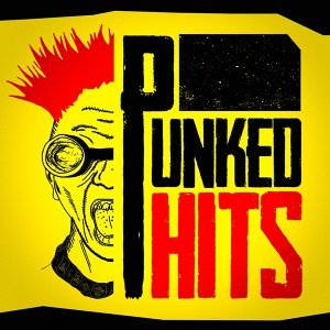 Punked Hits (The Punk Remix Sessions)