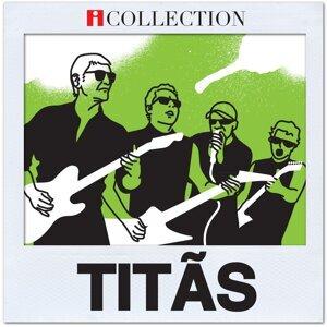 Titãs - iCollection