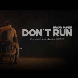 "Don't Run (From ""Drop It"")"