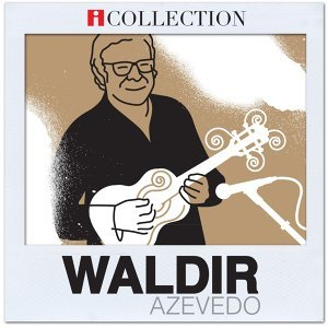 iCollection - Waldir Azevedo