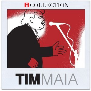 iCollection -Tim Maia