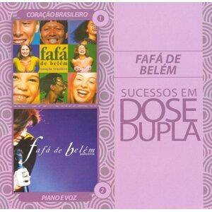 Dose Dupla Fafá de Belém