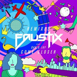 Come Closer (feat. David Jay) - Remixes
