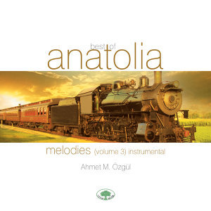 Best of Anatolia 3