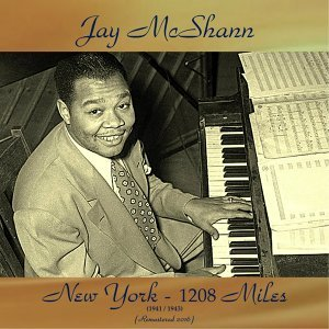 New York - 1208 Miles (1941-1943) - Remastered 2016