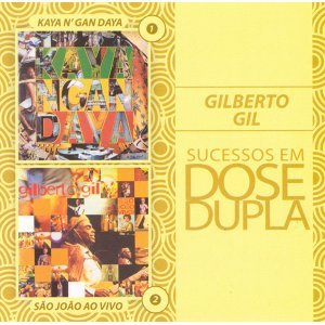 Dose Dupla Gilberto Gil