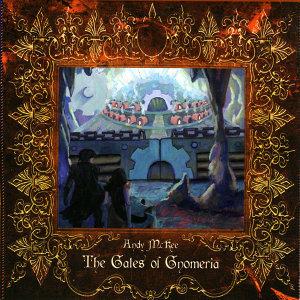 The Gates of Gnomeria
