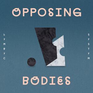 Opposing Bodies