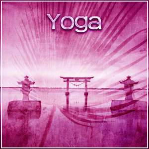 Yoga – New Age Music for Yoga, Pilates, Meditation, Calmness Sounds, Healing Meditation, Zen Meditation, Nature Sound