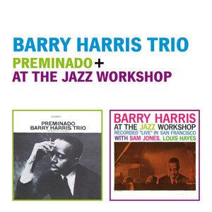 Barry Harris Trio: Preminado + at the Jazz Workshop (Live)