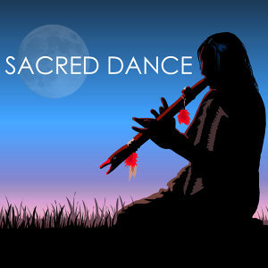Sacred Dance - Native American Flute and Drums Music for Tribal Shamanic Drumming Meditations