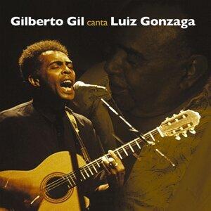 Gil canta Luiz Gonzaga