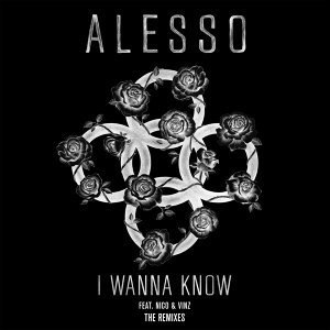 I Wanna Know - The Remixes