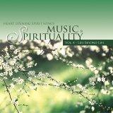 音樂與心靈IV:超凡入聖:Music & Spirituality Vol.4 - Life Beyond Life
