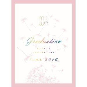 miwa情歌精選tour 2016 ~graduation~ (miwa ballad collection tour 2016 ~graduation~)