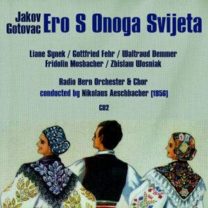 """Jakov Gotovac: Ero S Onoga Svijeta """"Ero the Joker"""" (1956), Volume 2"""