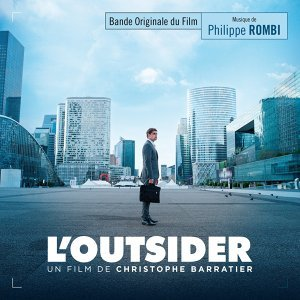L'outsider - Bande originale du film de Christophe Barratier
