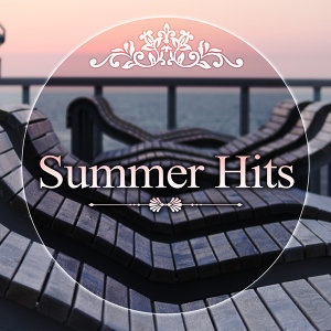Summer Hits - Ibiza Lounge, Chill Out Cafe, Chillout Session, Deep Bounce